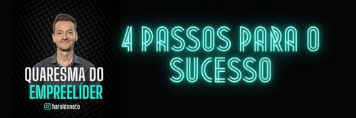 4 Princípios para o Sucesso nos Negócios